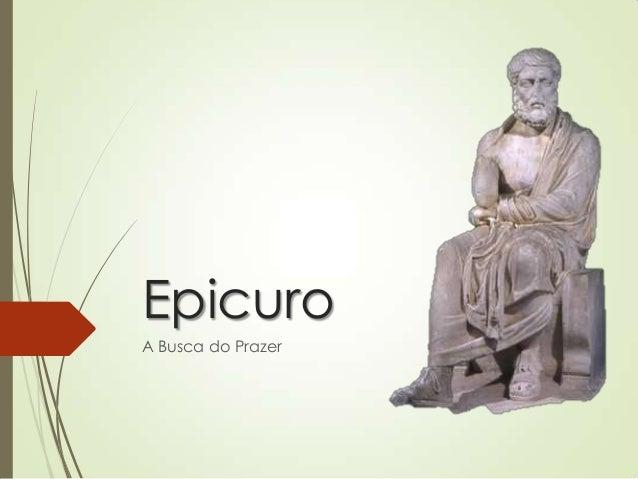 Epicuro A Busca do Prazer