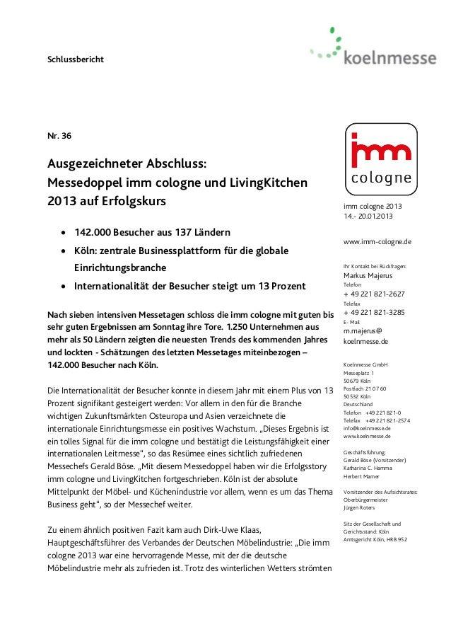 SchlussberichtNr. 36Ausgezeichneter Abschluss:Messedoppel imm cologne und LivingKitchen2013 auf Erfolgskurs               ...