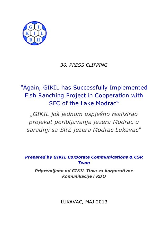 """36. PRESS CLIPPING""""Again, GIKIL has Successfully ImplementedFish Ranching Project in Cooperation withSFC of the Lake Modra..."""