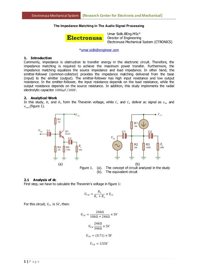 Electronusa Mechanical System [Research Center for Electronic and Mechanical]1 | P a g eThe Impedance Matching in The Audi...