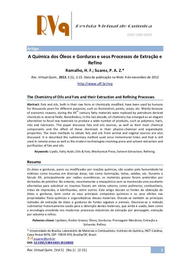 Rev. Virtual Quim. |Vol 5| |No.1| |2-15| 2 Artigo A Química dos Óleos e Gorduras e seus Processos de Extração e Refino Ram...