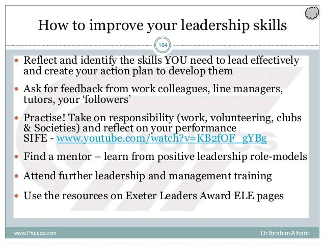104 How to improve your leadership skills  Reflect and identify the skills YOU need to lead effectively and create your a...