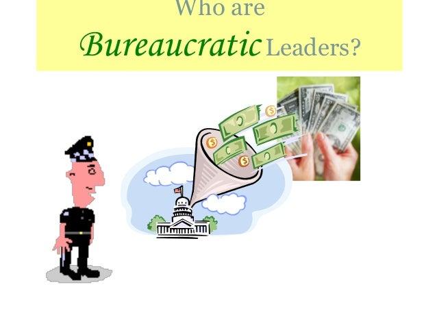 Who are BureaucraticLeaders?