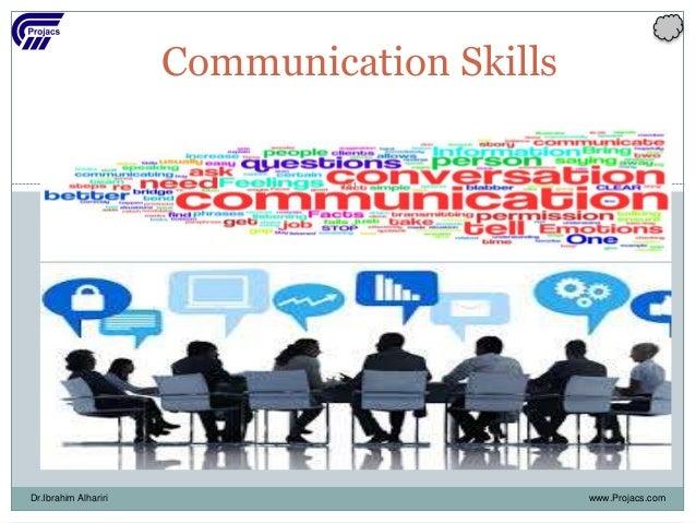 Communication Skills www.Projacs.comDr.Ibrahim Alhariri 181