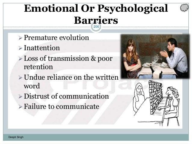 206 Deepti Singh Emotional Or Psychological Barriers Premature evolution Inattention Loss of transmission & poor retent...
