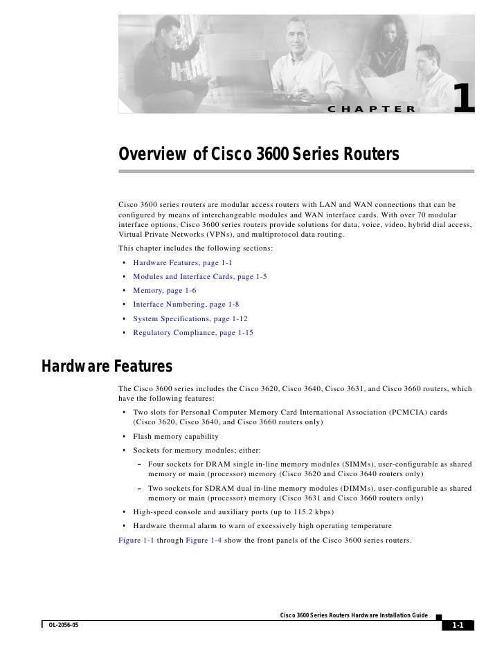 C H A P T E R                           1              Overview of Cisco 3600 Series Routers               Cisco 3600 seri...