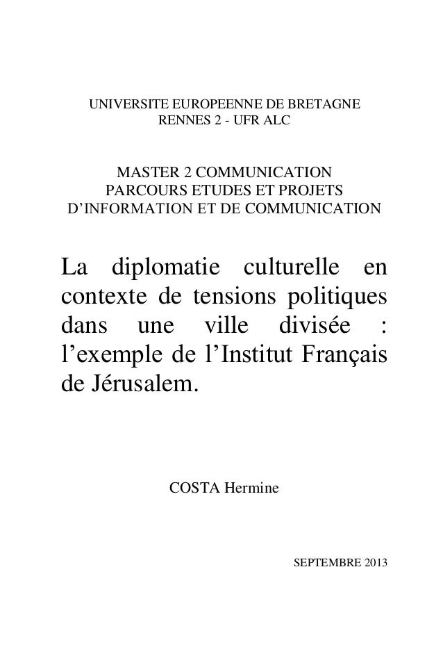 UNIVERSITE EUROPEENNE DE BRETAGNE RENNES 2 - UFR ALC MASTER 2 COMMUNICATION PARCOURS ETUDES ET PROJETS D'INFORMATION ET DE...