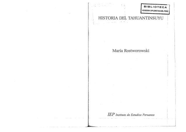 """·1 I .. . __ _.__ - ~,-~--__j IEP Instituto de Estudios Peruanas Maria Rostworowski .""""0: - ,"""" HISTORIA DEL TAHUANTINSUYU B..."""