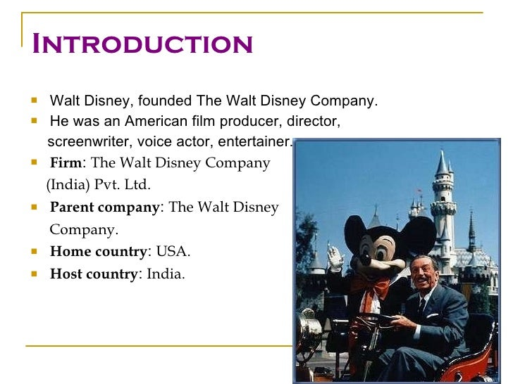 walt disney introduction Disney was born at the rural village of bluevale, in what is now ontario, canada, to irish protestant immigrants kepple elias disney (1832–1891) and.