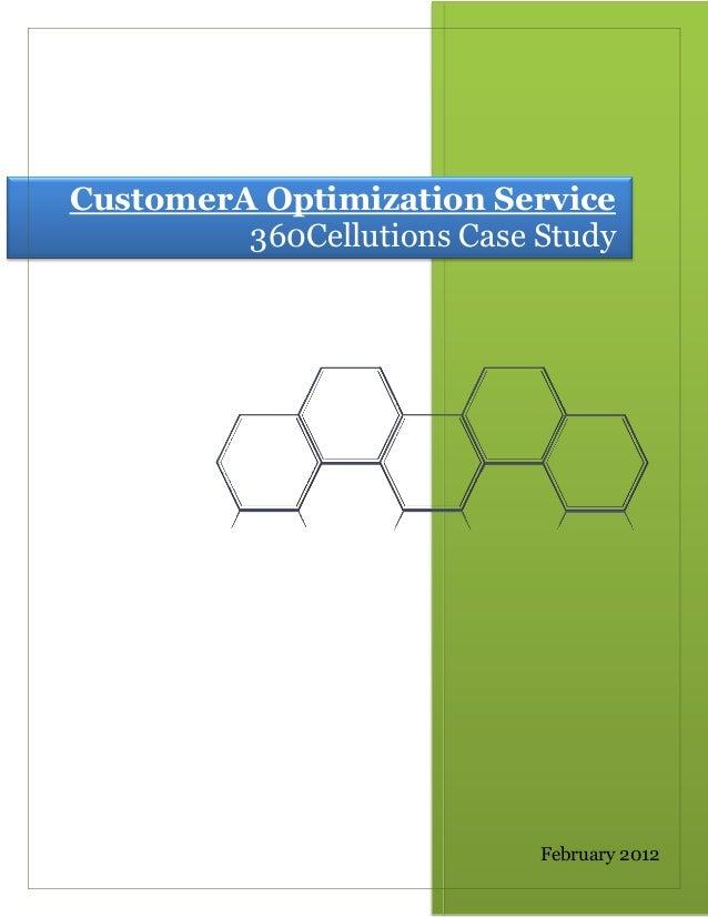 CustomerA Optimization Service 360Cellutions Case Study February 2012