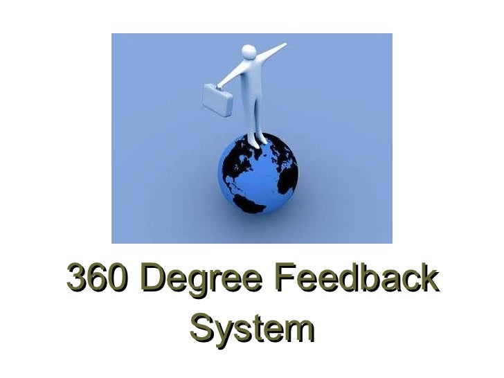 360 degree feedback thesis Borsten, mcj (2011) does 360 degree feedback work master thesis: university of tilburg 2 introduction one of the best ways of getting to know ourselves is by.