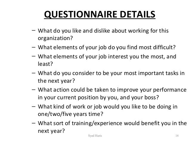 syed haris 13 14 questionnaire details what do you like and dislike about working for this organization what elements of your job - Do You Like Your Job What Do You Like About Your Job Or Least Like