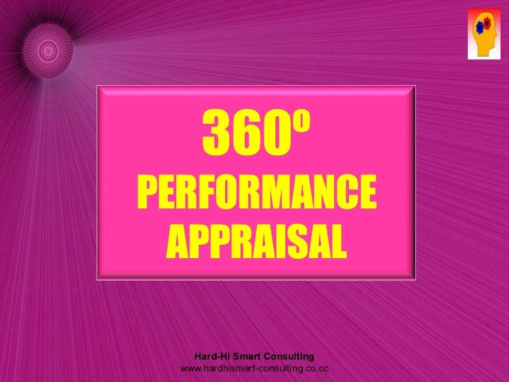 360ºPERFORMANCE  APPRAISAL    Hard-Hi Smart Consulting  www.hardhismart-consulting.co.cc