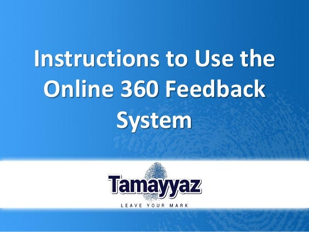 Instructions to Use the Online 360 Feedback System