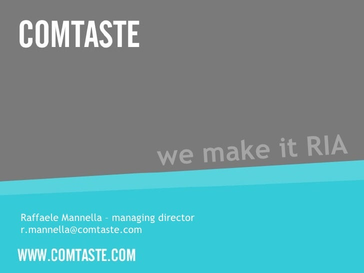 we make it RIA Raffaele Mannella – managing director  [email_address]