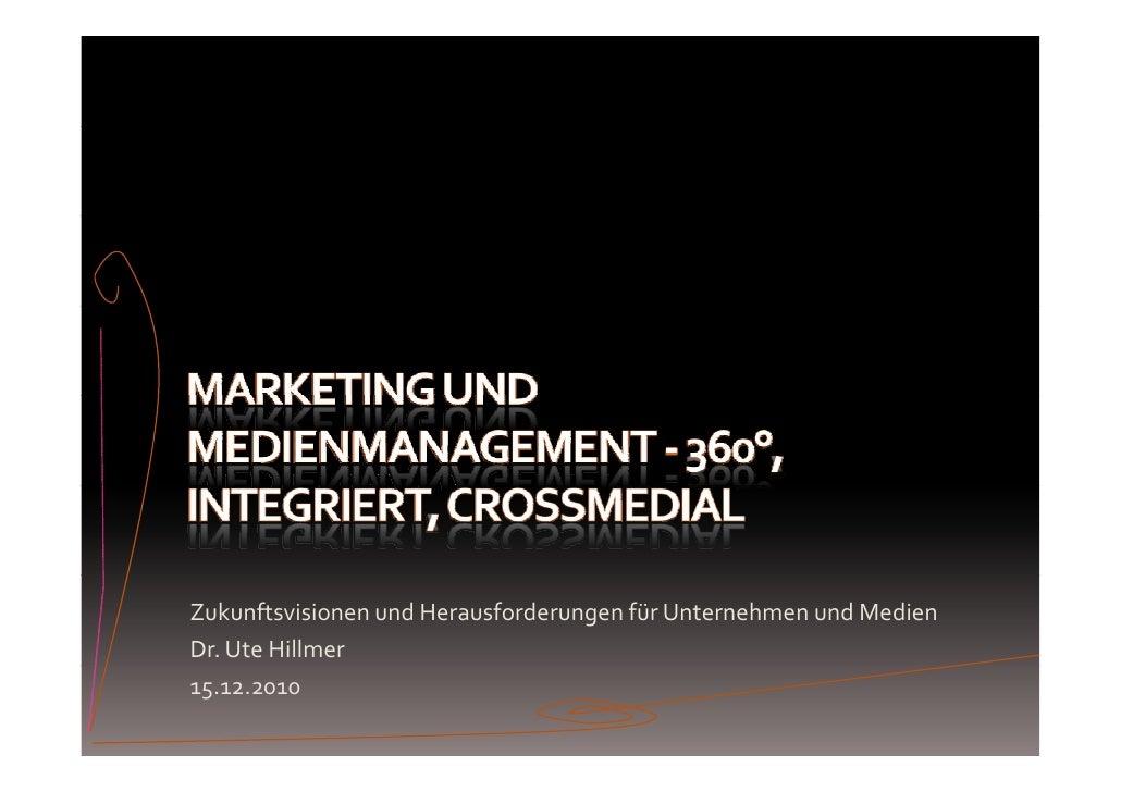 360 grad integriert crossmedial 2010