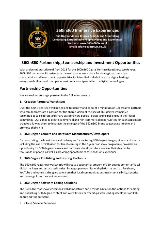 360in360 Partnership, Sponsorship and Investment Opportunities With a planned start date of April 2018 for the 360in360 Di...