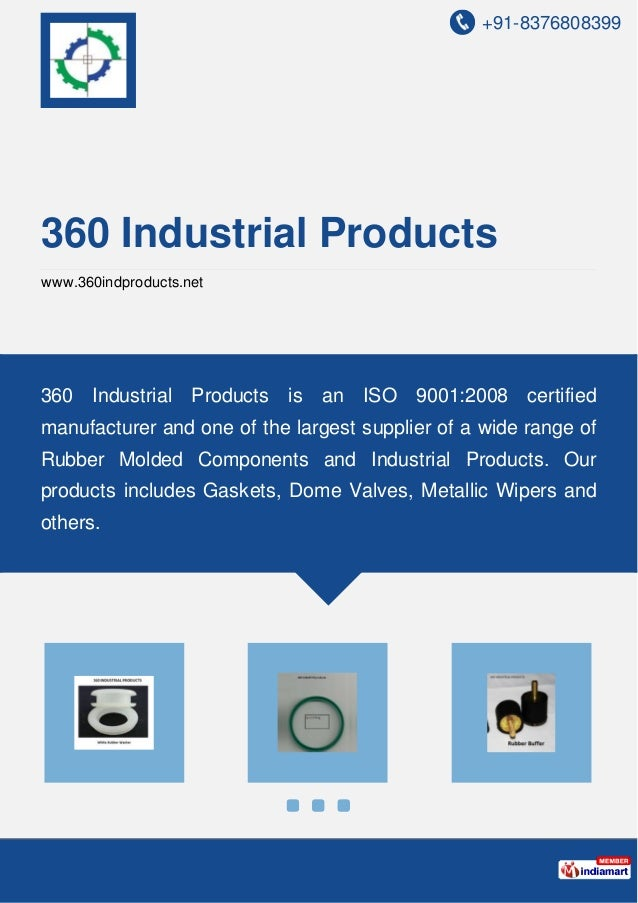 +91-8376808399 360 Industrial Products www.360indproducts.net 360 Industrial Products is an ISO 9001:2008 certified manufa...