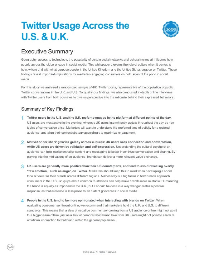 Twitter Usage Across the U.S. & U.K. © 360i LLC. All Rights Reserved. 1 Executive Summary Geography, access to technology,...