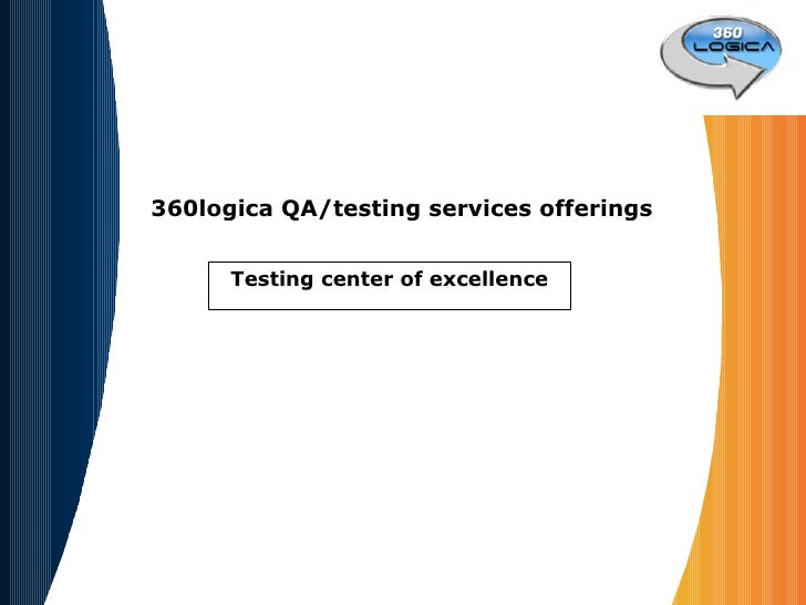 360logica QA/testing services offerings Testing center of excellence