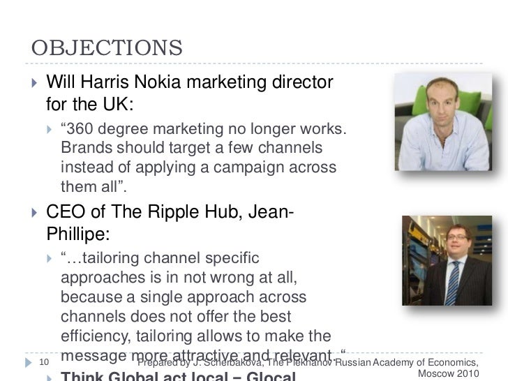 """OBJECTIONS<br />Will Harris Nokia marketing director for the UK: <br />""""360 degree marketing no longer works. Brands shoul..."""
