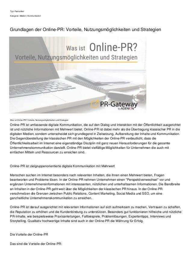 Typ: Fachartikel Kategorie: Medien | Kommunikation Grundlagen der Online-PR: Vorteile, Nutzungsm�glichkeiten und Strategie...