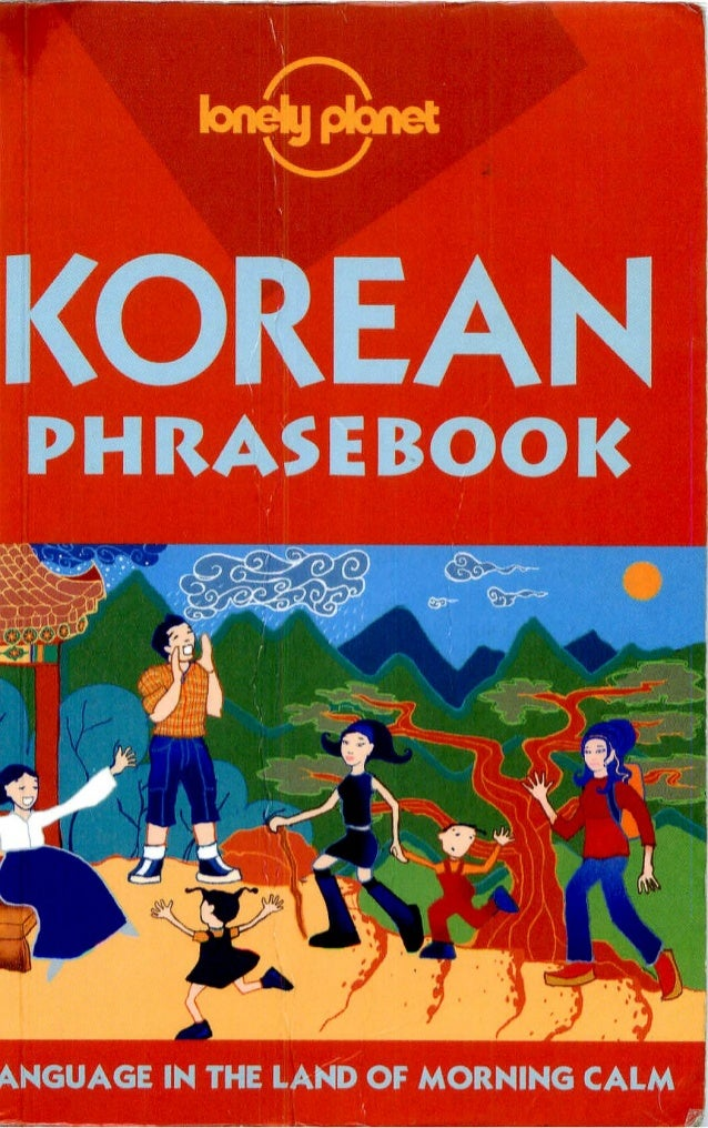 lonely planet  PHRASEBOOK  kNGUAGE IN THE LAND OF MORNING CALM