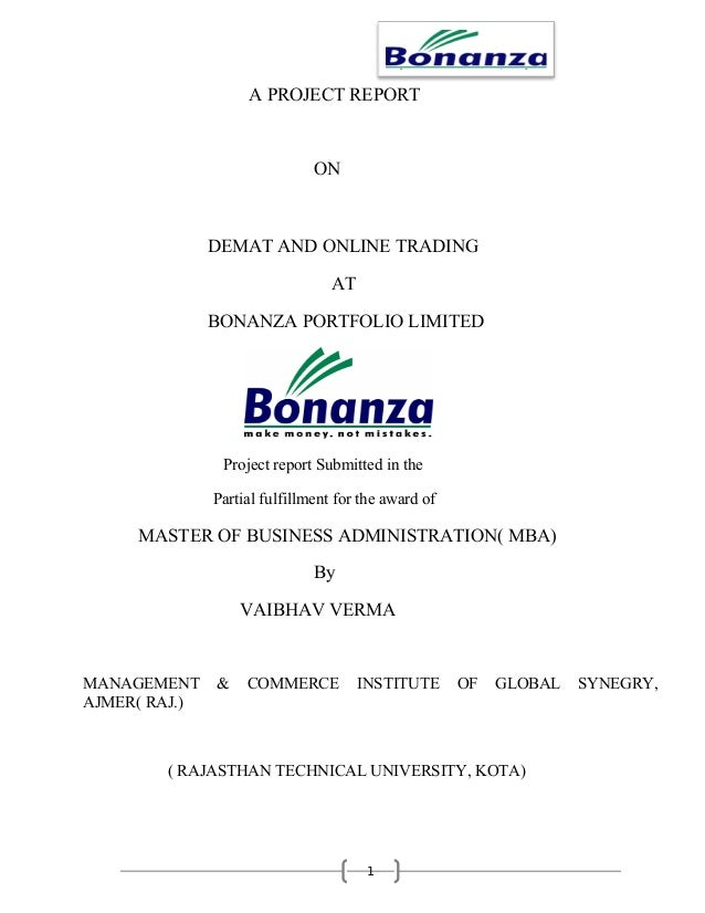 A PROJECT REPORT                               ON               DEMAT AND ONLINE TRADING                                  ...