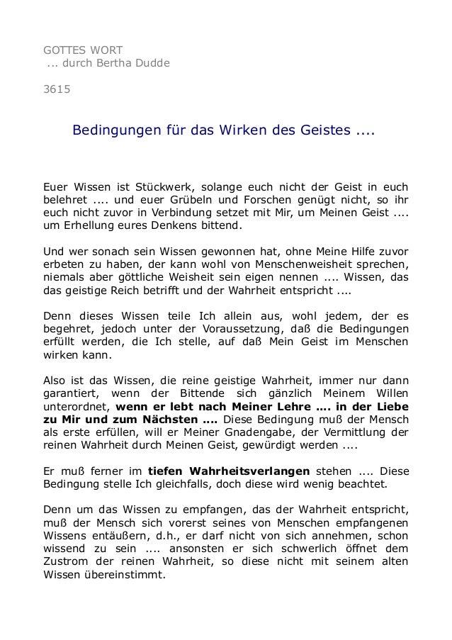 GOTTES WORT ... durch Bertha Dudde 3615 Bedingungen für das Wirken des Geistes .... Euer Wissen ist Stückwerk, solange euc...