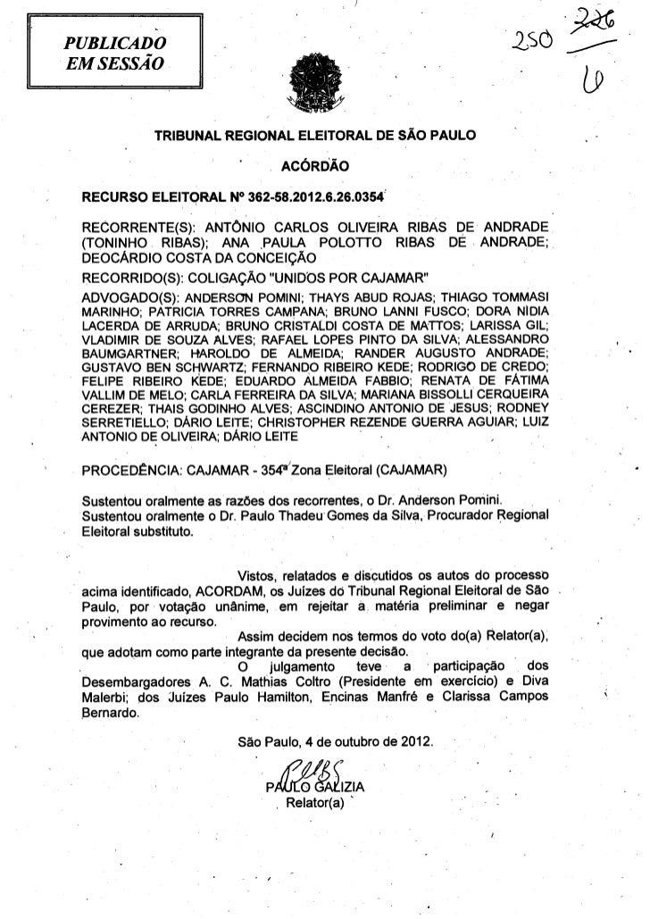 PUBLICADOEM SESSÃO            TRIBUNAL REGIONAL ELEITORAL DE SÃO PAULO                                 ACÓRDÃO RECURSO ELE...