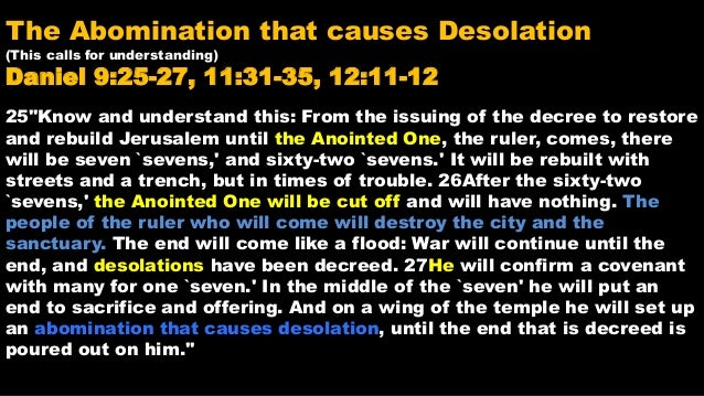 Is homosexuality the abomination that causes desolation