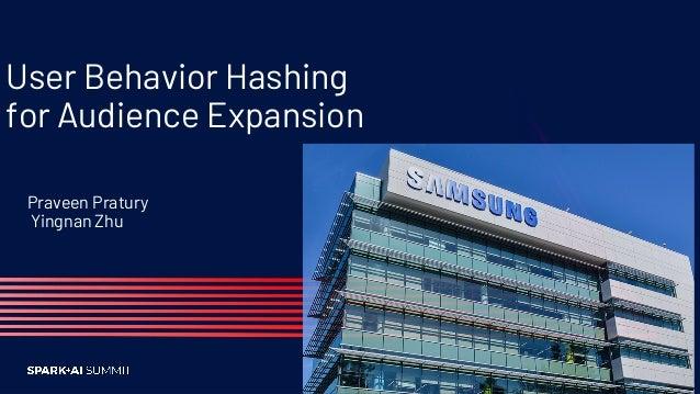 User Behavior Hashing for Audience Expansion Slide 2