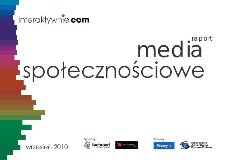 raport          mediaspołecznościowe                Sponsorzy   Partnerzywrzesień 2010