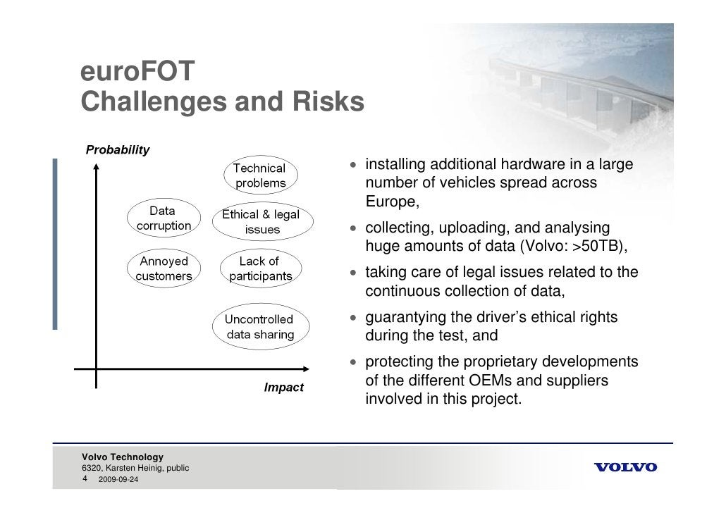 euroFOT Challenges and Risks                                  installing additional hardware in a large                  ...