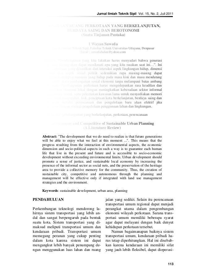 Jurnal Ilmiah Teknik Sipil Vol. 15, No. 2, Juli 2011 113 PENATAAN RUANG PERKOTAAN YANG BERKELANJUTAN, BERDAYA SAING DAN BE...