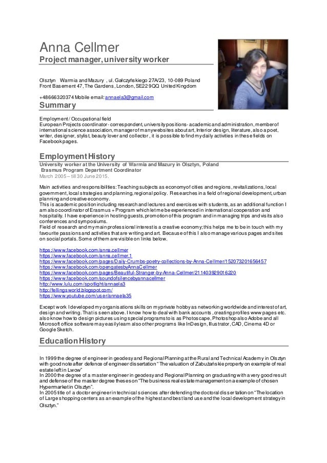 Anna Cellmer Projectmanager,university worker Olsztyn Warmia and Mazury , ul. Gałczyńskiego 27A/23, 10-089 Poland Front Ba...