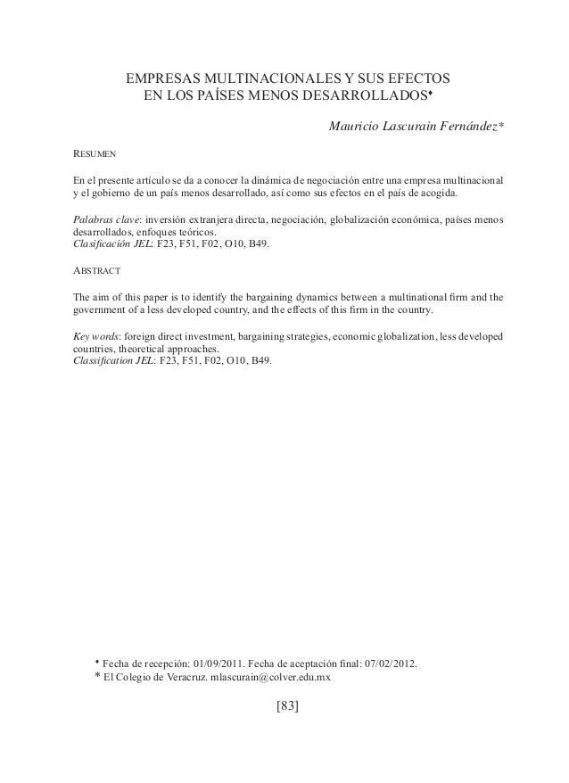 EMPRESAS MULTINACIONALES Y SUS EFECTOS  EN LOS PAÍSES MENOS DESARROLLADOS♦  [83]  Mauricio Lascurain Fernández*  RESUMEN  ...