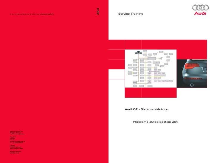 Service Training    Audi Q7 - Sistema eléctrico         Programa autodidáctico 364