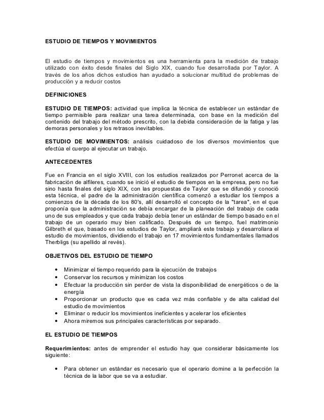 ESTUDIO DE TIEMPOS Y MOVIMIENTOSEl estudio de tiempos y movimientos es una herramienta para la medición de trabajoutilizad...