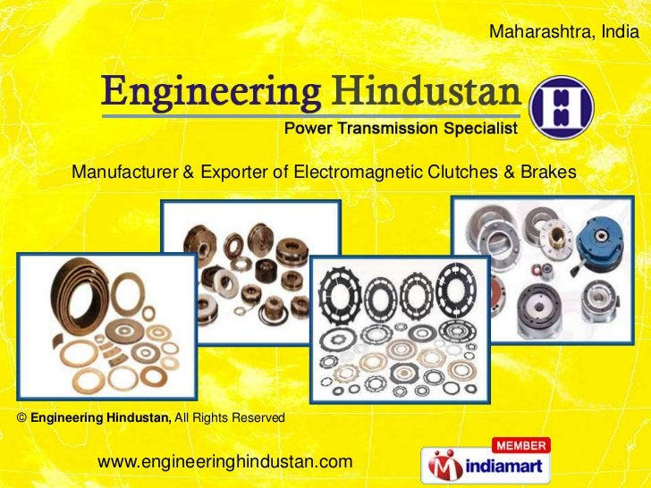 Maharashtra, India        Manufacturer & Exporter of Electromagnetic Clutches & Brakes© Engineering Hindustan, All Rights ...