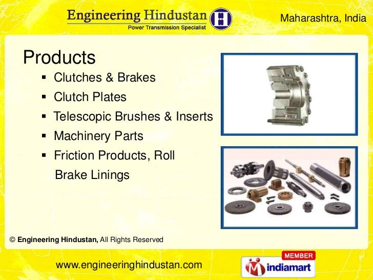 Maharashtra, India   Products         Clutches & Brakes         Clutch Plates         Telescopic Brushes & Inserts     ...
