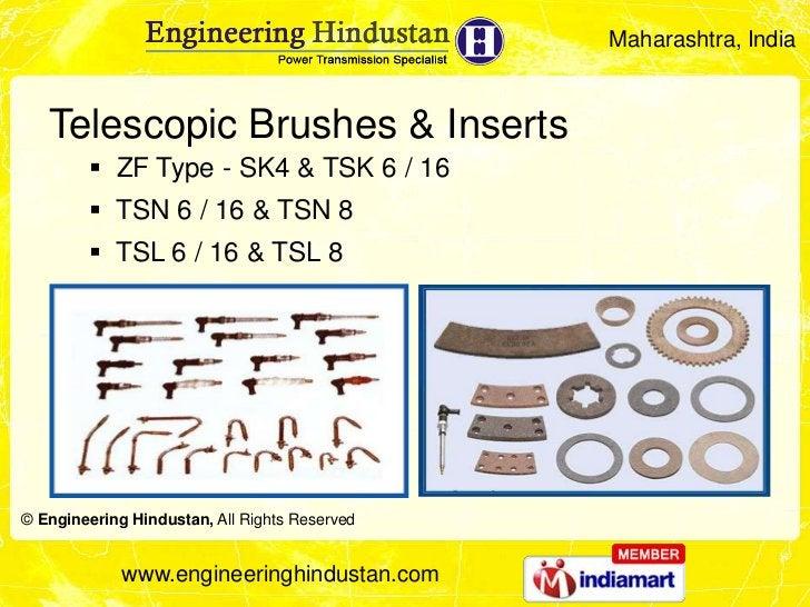 Maharashtra, India   Telescopic Brushes & Inserts         ZF Type - SK4 & TSK 6 / 16         TSN 6 / 16 & TSN 8        ...