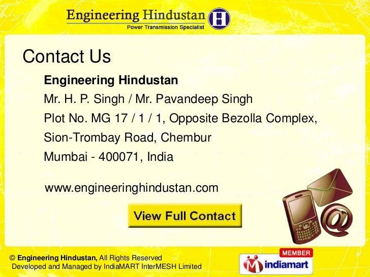 Contact Us         Engineering Hindustan         Mr. H. P. Singh / Mr. Pavandeep Singh         Plot No. MG 17 / 1 / 1, Opp...