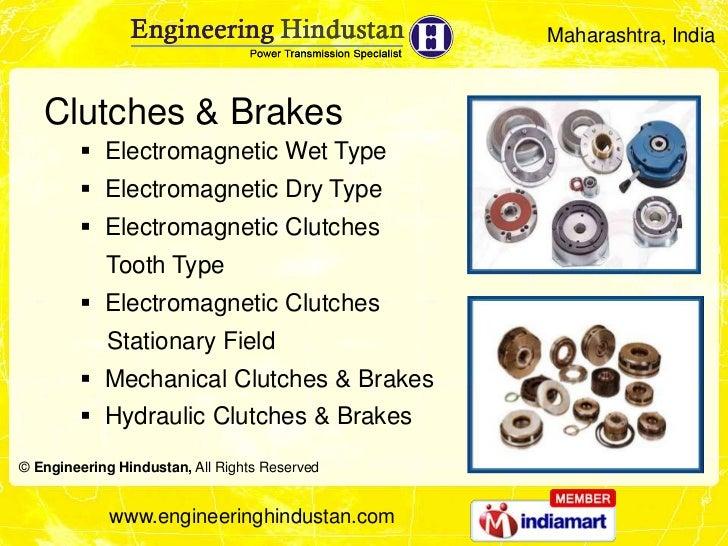 Maharashtra, India   Clutches & Brakes         Electromagnetic Wet Type         Electromagnetic Dry Type         Electr...