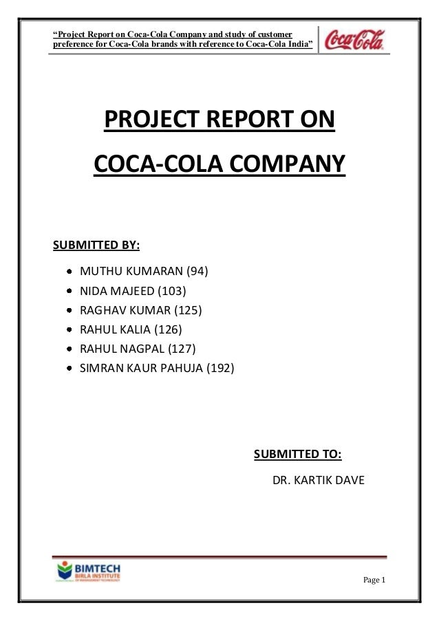 """Project Report on Coca-Cola Company and study of customer preference for Coca-Cola brands with reference to Coca-Cola Ind..."
