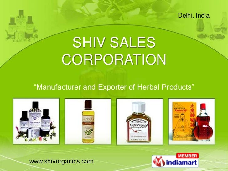 """Delhi, India        SHIV SALES       CORPORATION""""Manufacturer and Exporter of Herbal Products"""""""