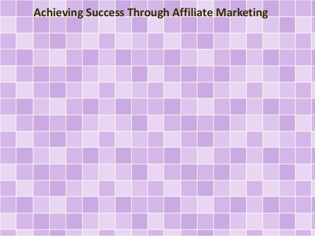 Achieving Success Through Affiliate Marketing