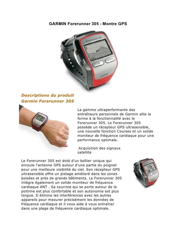 GARMIN Forerunner 305 - Montre GPS     Descriptions du produit Garmin Forerunner 305                                 La ga...