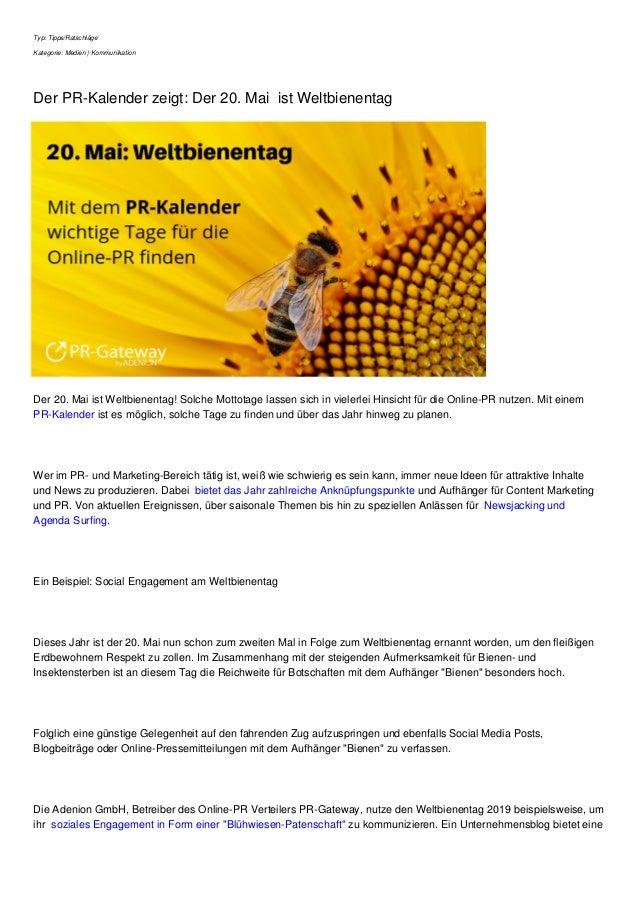 Typ: Tipps/Ratschl�ge Kategorie: Medien   Kommunikation Der PR-Kalender zeigt: Der 20. Mai ist Weltbienentag Der 20. Mai i...