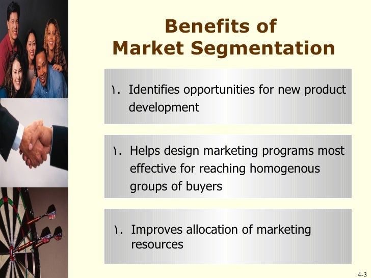 vals as a method of market segmentation A market segmentation helps firms define the needs and wants of the customers who are most interested in buying the firm's products b market segmentation helps firms design specific marketing strategies for the characteristics of specific segments.